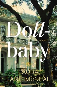 'Dollbaby' by Laura Lane McNeal