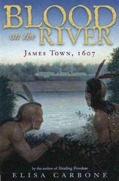 'Blood on the River: James Town 1607' by Elisa Carbone