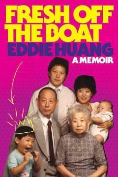 'Fresh Off the Boat: A Memoir' by Eddie Huang