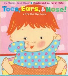 'Toes, Ears, & Nose! (A Lift-the-Flap Book)' by Marion Dane Bauer