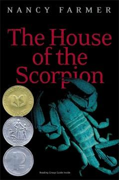 'The House of the Scorpion (Matteo Alacran, #1)' by Nancy Farmer