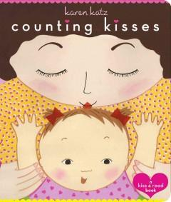 'Counting Kisses: A Kiss & Read Book' by Karen Katz