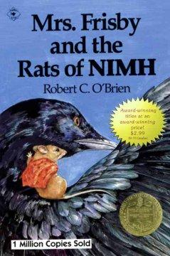 'Mrs. Frisby and the Rats of NIMH' by Robert C. O'Brien