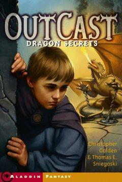 'Dragon Secrets (OutCast, #2)' by Christopher Golden