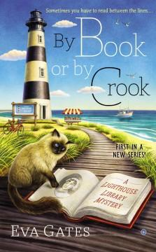 'By Book or By Crook'  by  Eva Gates