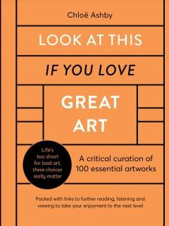 Book Cover: 'Look at this if you love great art'