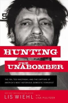 Book Cover: 'Hunting the Unabomber'