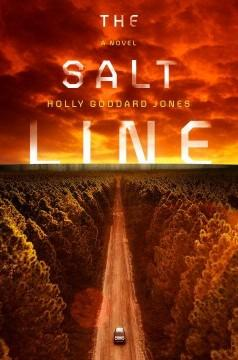 'The Salt Line' by Holly Goddard Jones
