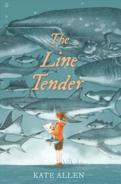 Book Cover: 'The line tender'