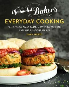 'Minimalist Baker's Everyday Cooking: 101 Entirely Plant-Based, Mostly Gluten-Free, Easy and Delicious Recipes'  by  Dana Shultz