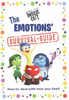 'The Emotions' Survival Guide' by Joy, Sadness, Disgust, Fear and Anger