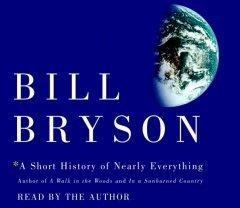Short History of Everything by Bill Bryson