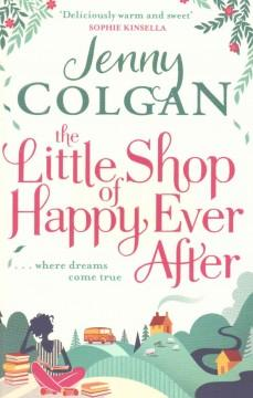 'The Little Shop of Happy Ever After' by Jenny Colgan