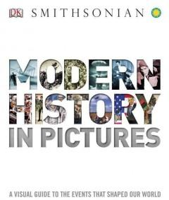 Modern History In Pictures  by  Smithsonian