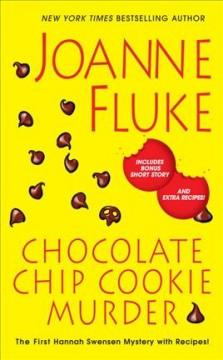 Chocolate Chip Cookie Mystery by Joanne Fluke