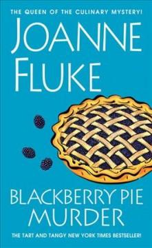'Blackberry Pie Murder (Hannah Swensen, #17)' by Joanne Fluke