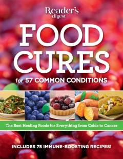 'Food Cures: Fight Disease with Your Fork' by Reader's Digest Association