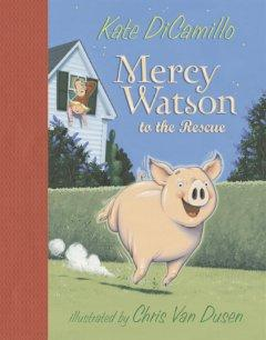 'Mercy Watson to the Rescue (Mercy Watson #1)' by Kate DiCamillo