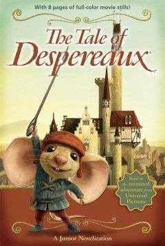 The Tale Of Desperteaux  by  Kate Dicamillo