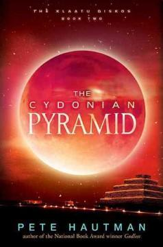 'The Cydonian Pyramid (The Klaatus Diskos, #2)' by Pete Hautman