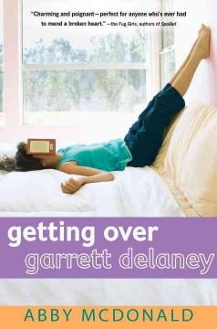 'Getting Over Garrett Delaney' by Abby McDonald
