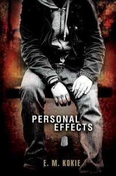 'Personal Effects' by E.M. Kokie