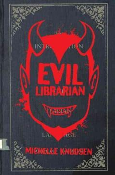 'Evil Librarian' by Michelle Knudsen