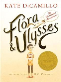 'Flora and Ulysses: The Illuminated Adventures' by Kate DiCamillo