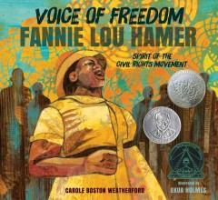 'Voice of Freedom: Fannie Lou Hamer' by Carole Boston Weatherford