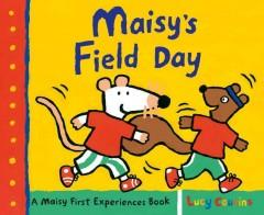 'Maisy's Field Day' by Lucy Cousins