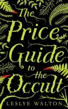 'The Price Guide to the Occult '  by  Leslye Walton