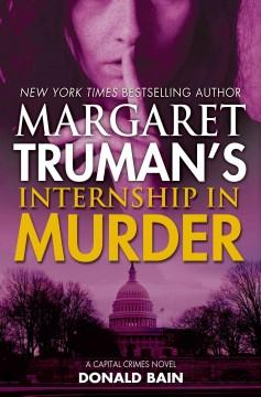 'Internship in Murder (Capital Crimes #28)' by Margaret Truman