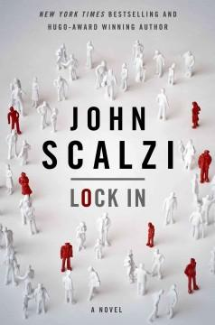 'Lock In (Lock In, #1)' by John Scalzi