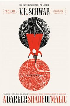 'A Darker Shade of Magic' by V.E. Schwab
