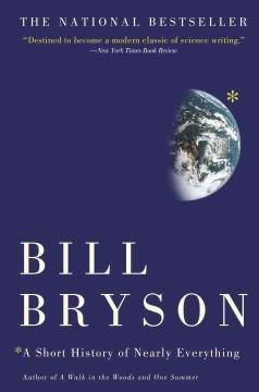 'A Short History of Nearly Everything' by Bill Bryson