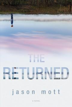 The Returned by Jason Mott