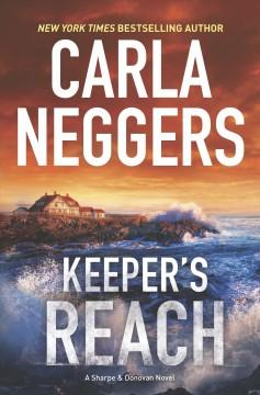 'Keeper's Reach (Sharpe & Donovan, #5)' by Carla Neggers