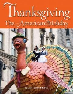 THANKSGIVING : THE AMERICAN HOLIDAY