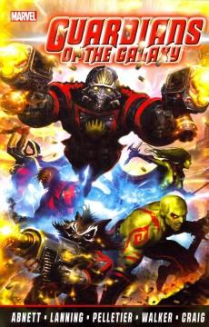 'Guardians of the Galaxy by Abnett & Lanning: The Complete Collection Volume 1' by Dan Abnett