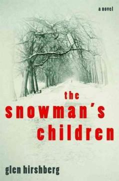 'The Snowman's Children'  by  Glen Hirshberg