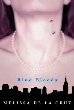 'Blue Bloods (Blue Bloods, #1)' by Melissa de la Cruz