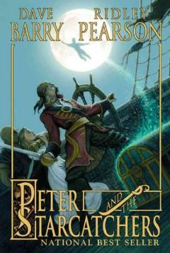 'Peter and the Starcatchers (Peter and the Starcatchers, #1)' by Dave Barry