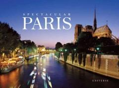 'Spectacular Paris' by William Scheller