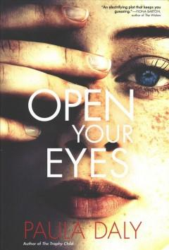 'Open Your Eyes'  by  Paula Daly