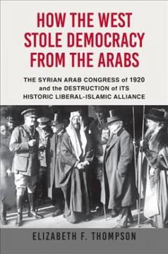 Book Cover: 'How the West stole democracy from the Arabs'