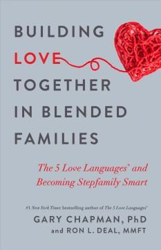 Book Cover: 'Building love together in blended families'