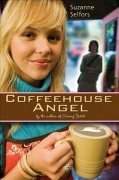 'Coffeehouse Angel' by Suzanne Selfors