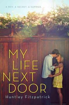 'My Life Next Door' by Huntley Fitzpatrick
