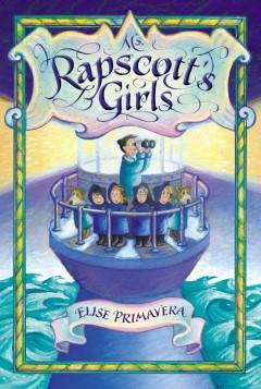 Cover: 'Ms. Rapscott's Girls'