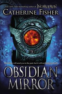 'The Obsidian Mirror' by Catherine Fisher